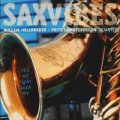豪快スウィンギンでホッと安心な、ラウンジ感覚の超おいしい寛ぎセッション SAXVIBES ; WILLEM HELLBREKER - FRITS LANDESBERGEN QUARTET / IT'S ALL RIGHT WITH ME