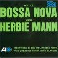 CD  Herbie Mann ハービー・マン  / Do The Bossa Nova   ドゥ・ザ・ボサ・ノヴァ