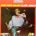 CD   Elvin Jones  エルヴィンジョーンズ     /  And Then Again