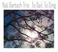 オーストラリアの才女、ナット・バーチュ ファン待望の新作 CD ナット・バーチュ / トゥ・セイル、トゥ・シング