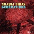 パンチの利いたスカッと爽やかな旨口ハード・バップ・テナー壮快打! CD SHAULI EINAV / GENERATIONS