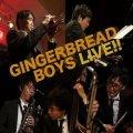 「ジンジャーブレッドボーイズ」 4thアルバム! CD GINGERBREAD BOYS ジンジャーブレッドボーイズ / ライヴ!