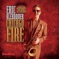 豪快で爽やかなスカッとした醸熟ブロウ、大豊作!! CD ERIC ALEXANDER エリック・アレクサンダー / CHICAGO FIRE