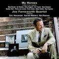 CD  JOE FARNSWORTH QUARTET  ジョー・ファンズワース・カルテット /  MY HEROES マイ・ヒーローズ