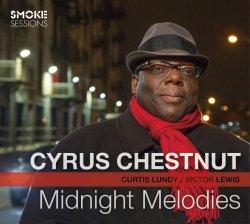 画像1: 【スモーク・セッション!】 真っ向勝負の豪快ソウルフル・ピアノ、益々絶好調! CD CYRUS CHESTNUT サイラス・チェスナット / MIDNIGHT MELODIES ミッドナイト・メロディーズ