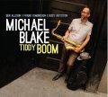 CD Michel Blake マイケル・ブレイク / Tiddy Boom