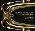 豪快でいてしっかり密度の濃い、超芳醇な充実の円熟ライヴ決定打! CD SCOTT HAMILTON スコット・ハミルトン / LIVE IN BARCELONA