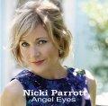 CD  NICKI PARROTT  ニッキ・パロット /   ANGEL EYES エンジェル・アイズ