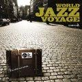CD  VARIOUS .ARTISTS .(監修・選曲:八島敦子) / WORLD JAZZ VOYAGE  世界のジャズ航海