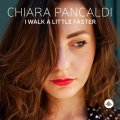 チェスナットのファンキー・プレイも冴えた、流麗瀟洒でドラマティックな小唄世界! CD CHIARA PANCALDI キアラ・パンカルディ / I WALK A LITTLE FASTER