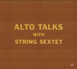宮野 裕司、 菅野 浩 / Alto Talks With String Sextet