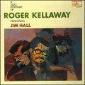 180g重量限定盤LP  ROGER KELLAWAY ロジャー・キャラウェイ  /  JAZZ PORTRAIT OF ROGER KELLAWAY ロジャー・キャラウェイの肖像
