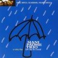 伊RED●ピアノトリオ名作選 / 最終限定 CD Mani Padme Trio マニ・パドメ / A Rainy Day(Um Dia De Chuva)