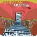 2枚組180g重量盤LP Christian McBride Trio クリスチャン・マクブライド / Live at the Village Vanguard
