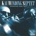 【STORYVILLE 復刻CD】  KAI WINDING  カイウィンディング / CLEVELAND JUNE 1957