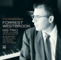 CD FORREST WESTBROOK フォレスト・ウェストブルック / THE REMARKABLE FORREST WESTBROOK - HIS TRIO & QUINTET