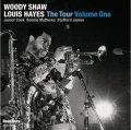 悔いなくエネルギッシュに完全燃焼する痛快!大興奮の未発表ライヴ!!! CD WOODY SHAW, LOUIS HAYES ウディ・ショウ、 ルイス・ヘイズ / THE TOUR VOLUME ONE