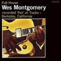 SHM-CD  WES MONTGOMERY   ウェス・モンゴメリー /  FULL HOUSE  フル・ハウス