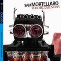 CD Sam Mortellaro サム・モーテラロ / Robotic Delusions