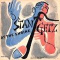 SHM-CD   STAN GETZ  ス タン・ゲッツ /  STAN GETZ AT THE SHRINE スタン・ゲッツ・アット・ザ・シュライン