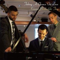 画像1: CD KONRAD PASZKUDZKI TRIO コンラッド・バシュクデュス・トリオ /  Taking A Chance On Love 恋のチャンス