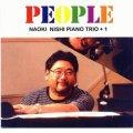 CD   西 直樹 NAOKI NISHI  PIANO TRIO + 1  / PEOPLE  ピープル