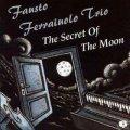 イタリアの叙情性、耽美性が堪能できるピアノトリオ・レア盤、限定復刻CD Fausto Ferraiuolo Trio ファウスト・フェライウォロ / The Secret Of The Moon