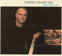 画像1: 待望のピアノトリオによる新録 CD Christof Sanger Trio / Descending River