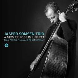 Jasper Somsen Trio / A New Episode In Life Pt. 1