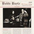 全盛時の輝かしいパフォーマンスの記録  CD BOBBI BOYLE ボビイ・ボイル /  NO LOVE SONG  ノー・ラヴ・ソングSINGS  シングス