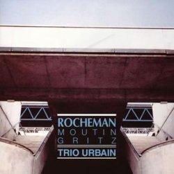 画像1: 最終入荷CD MANUEL ROCHEMAN マニュエル・ロシュマン / Trio Urbain