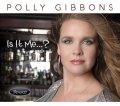 寺島靖国プレゼンツ For Jazz Vocal Fans Only vol.1 にも収録されたUKが生んだ本格派ヴォーカル!  CD Polly Gibbons ポリー・ギボンズ / Is it Me…?