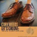 CD Cory Weeds コリー・ウィーズ / Let's Groove: The Music Of Earth Wind & Fire