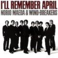 CD   前田憲男 & WIND-BREAKERS  / I'LL REMEMBER APRIL