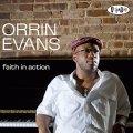 オススメ! 主流派街道を雄々しく驀進する男気満点のハードボイルド・ピアノ! CD ORRIN EVANS オリン・エヴァンス / FAITH IN ACTION