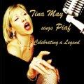 優しい真心と粋なウィットが瑞々しく息づく極上のフレンチ小唄世界 TINA MAY ティナ・メイ / SINGS PIAF - CELEBRATING A LEGEND