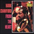 CD  HANK CRAWFORD / FROM THE HEART  フロム・ザ・ハート