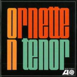 画像1: CD   ORNETTE COLEMAN オーネット・コールマン /  ORNETTE ON TENOR オーネット・オン・テナー