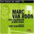MARC VAN ROON (マーク・ヴァン・ローン) / en blanc et noir 10