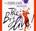 3枚組CD 色彩感満点、グルーヴ・パワー全開のエキサイティング&テイスティーな充実ライヴ巨編! PARIS JAZZ BIG BAND / THE BIG LIVE!