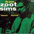 CD   ZOOT SIMS ズート・シムズ  /  DOWN HOME   + 6  ダウン・ホーム