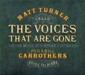 CD   MATT TURNER マット・ターナー / THE VOICES THAT ARE GONE