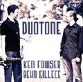CD KEN FOWSER, BEHN GILLECE / DUO TONE