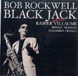 画像1: 直球娯楽派CD   BOB ROCKWELL  ボブ・ロックウェル  /  BLACK JACK
