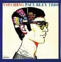 【Freedom Paper Sleeve Collection vol.3  60年代から70年代にかけ、沈滞したジャズ・シーンに新たなる生命を吹き込ん だインディペンデント・レーベル,Freedom復刻第三弾 !】CD PAUL BLEY ポール・ブレイ / TOUCHING タッチング + 1