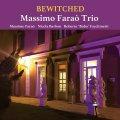 180g 完全限定重量盤LP  MASSIMO FARAO TRIO マッシモ・ファラオ・トリオ /  BEWITCHED  魅惑のとりこ  追憶