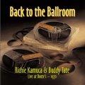 紙ジャケットCD   RICHIE KAMUCA & BUDDY TATE  リッチー・カミューカ,バディ・テイト  / BACK TO THE BALLROOM