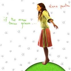画像1: しっとりメロウ・ムーディーな囁きキュート系リラックス・ヴォーカルの粋     DIANA PANTON ダイアナ・パントン / IF THE MOON TURN GREEN... ムーンライト・セレナーデ〜月と星のうた