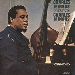 画像1: 〔期間限定価格設定商品〕 CD Charles Mingus チャールズ・ミンガス / Charles Mingus Presents Charles Mingus+2 チャールズ・ミンガス・プレゼンツ・チャールズ・ミンガス+2