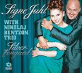CD Signe Juhl Jensen with Nikolaj Bentzon Trio / Sliver-Tongued